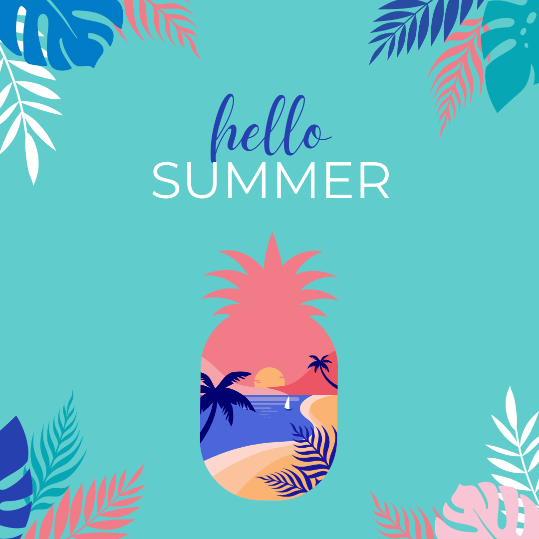 Read more about the article Hello Summer!